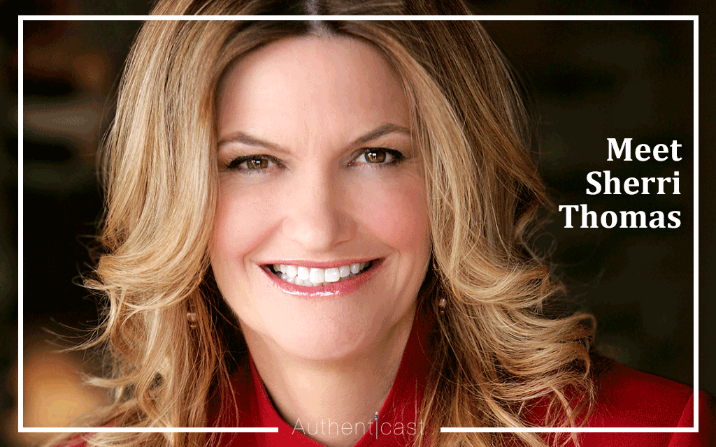 Episode 005: The Authenticast Interview with Author & Speaker Sherri Thomas